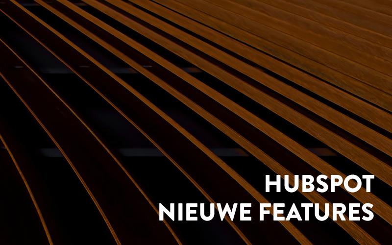 hubspot nieuwe features